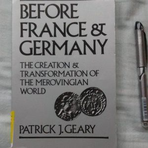 Before France & Germany by Patrick Geary